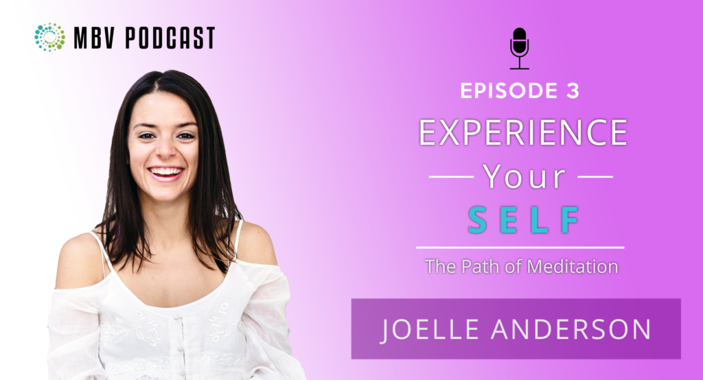 Joelle Anderson - Meditation and Self-Love