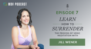 [Podcast EP07] Jill Wener | Learning How to Surrender